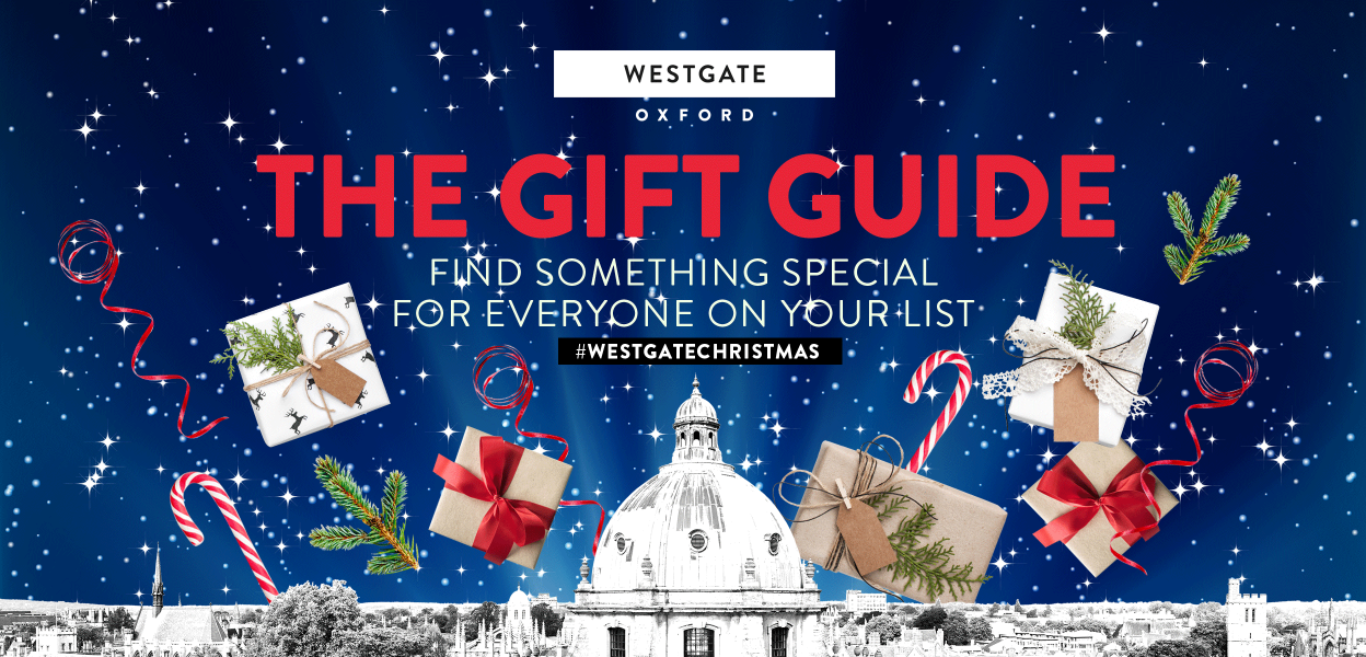 Westgate Oxford Christmas gifts