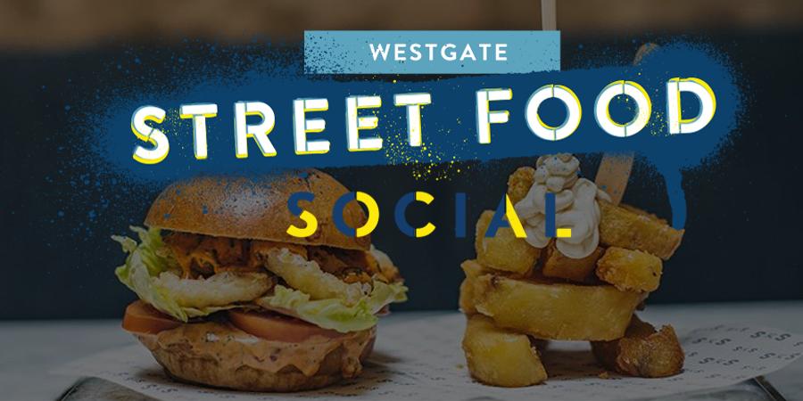 Westgate Social Street Food