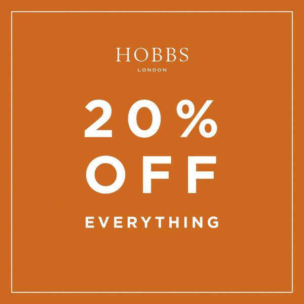 Hobbs 20% off everything sale!